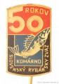 Rybářský odznak SRZ Komárno 50 Rokov